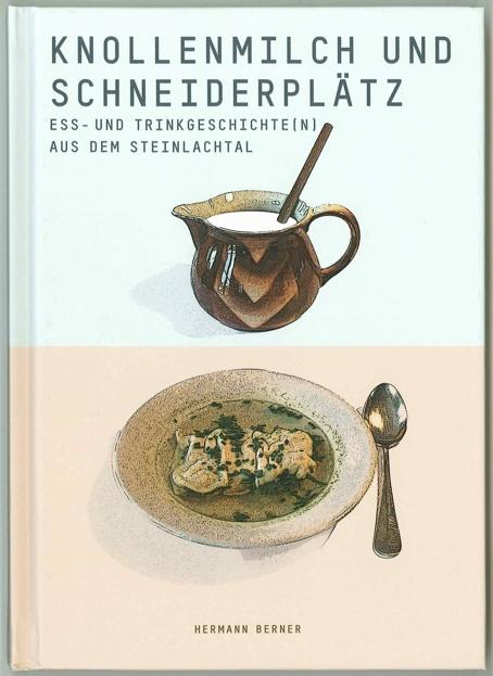 """Buch """" Knollenmilch und Schneiderplätz"""""""