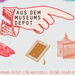 Plakat neues aus dem Museumsdepot